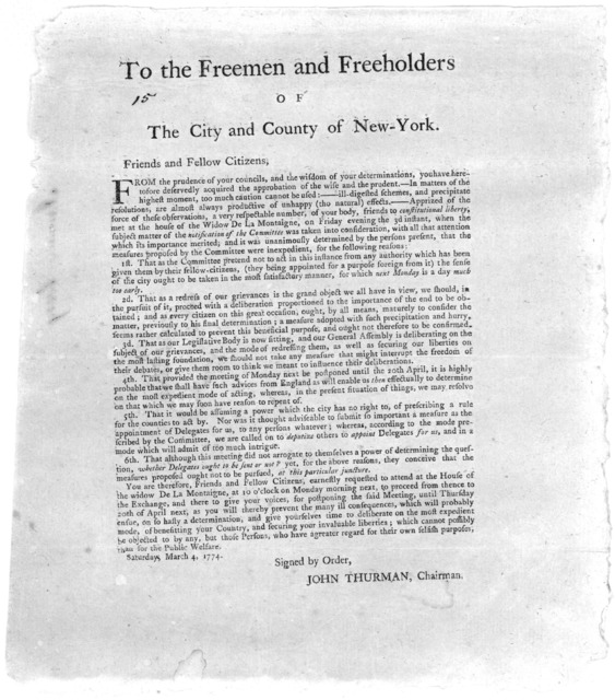 To the freemen and freeholders of the City and County of New York. Friends and fellow citizens. From the prudence of your councils, and the wisdom of your determinations, you have heretofore deservedly acquired the approbation of the wise and th