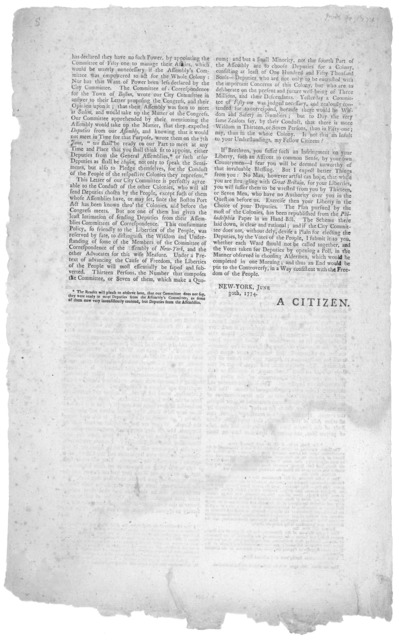 To the inhabitants of the City and Colony of New-York. Fathers, Brethren, and Fellow countrymen. In this alarming crisis, of our public affairs, it is the incumbent duty of every well wisher to the rights and privileges of this much injured coun
