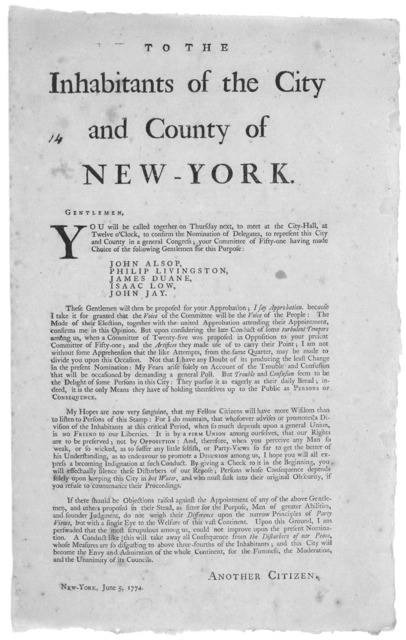 To the inhabitants of the City and County of New-York. Gentlemen. You will be called together on Thursday next, to meet at the City Hall, at twelve o'clock, to confirm the nomination of delegates, to represent this City and County in a general C