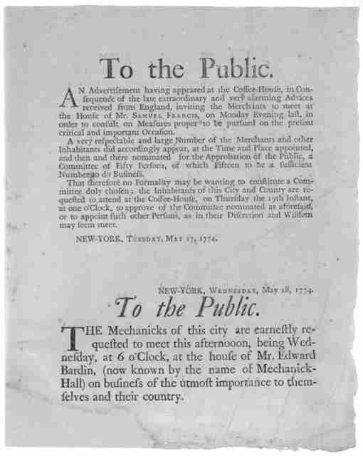 To the public. An Advertisement having appeared at the Coffee-House, in consequence of the late extraordinary and very alarming advices received from England, inviting the merchants to meet at the House of Mr. Samuel Francis ... and there nomina