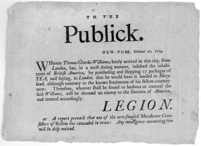 To the public. New York, October 27, 1774. Whereas Thomas Charles Williams, lately arrived in this city, from London, has in a most daring manner, insulted the inhabitants of British America, by purhasing and shipping 17 packages of tea, and say