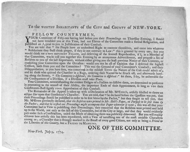 To the worthy inhabitants of the City and County of New-York. Fellow countrymen, Your committee of fifty-one having laid before you their proceedings on Thursday evenings, I should not have troubled you at this time had not eleven of the committ