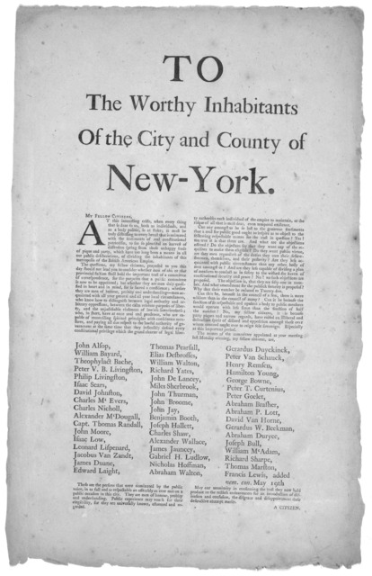 To the worthy inhabitants of the City and County of New-York. My fellow citizens. At this interesting crisis, when every thing that is dear to us, both as individuals, and as a body politic, is at stake: [Advocating the election of the committee