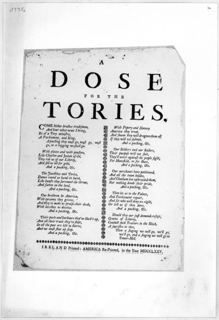 A dose for the tories [10 stanzas of verse] [blank] Ireland Printed: America R.-printed in the year MDCCLXXV.