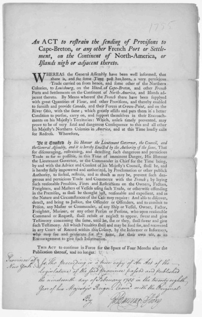 An act to restrain the sending of provisions to Cape-Breton, or any other French port or settlement, on the Continent of North America, or Islands night or adjacent thereto. [New York: Printed by James Parker, 1755].