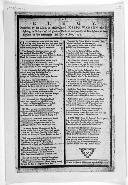 An elegy, occasion'd by the death of Major-General Joseph Warren, who fell fighting in defence of the glorious cause of his country, at Charlestown, in New England, on the memorable 17th day of June, 1775. Printed and sold in Watertown, near the