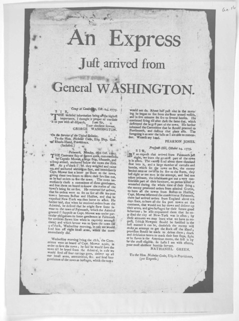 An express just arrived from General Washington. Camp at Cambridge. Oct. 24, 1775. Sir. The inclosed information being of the highest importance, I thought it proper to transmit it to you with all dispatch. I am Sir Your obedient servant George