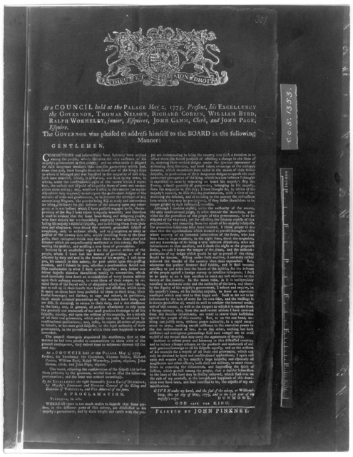 At a council, held at the Palace, May 2, 1775. Present his Excellency the Governor, Thomas Nelson Ricard Corein, William Byrd, Ralph Wormeley, Junior, John Camm, clerk, and John Page Esquire, The Governor was pleased to address himself to the bo