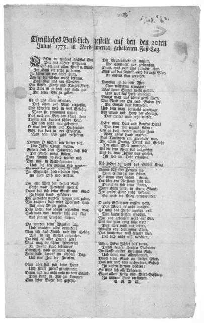 Christliches buss-lied, gestellt auf den 20ten Julius 1775, in North-America gehaltenen fast-tag. [11 stanzas of verse in two columns].