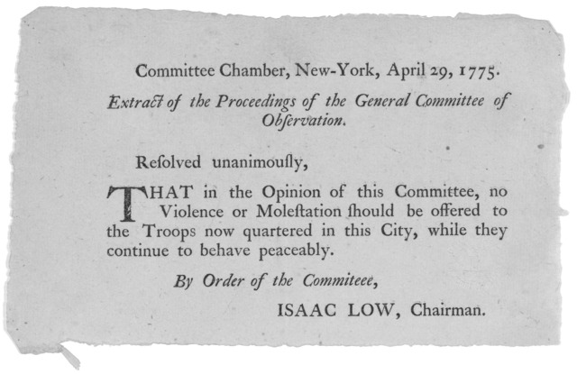 Committee Chamber, New-York, April 29, 1775. Extract of the proceedings of the General Committee of observation. Resolved unanimously, That in the opinion of this Commitee, no violence or molestation should be offered to the troops now quartered