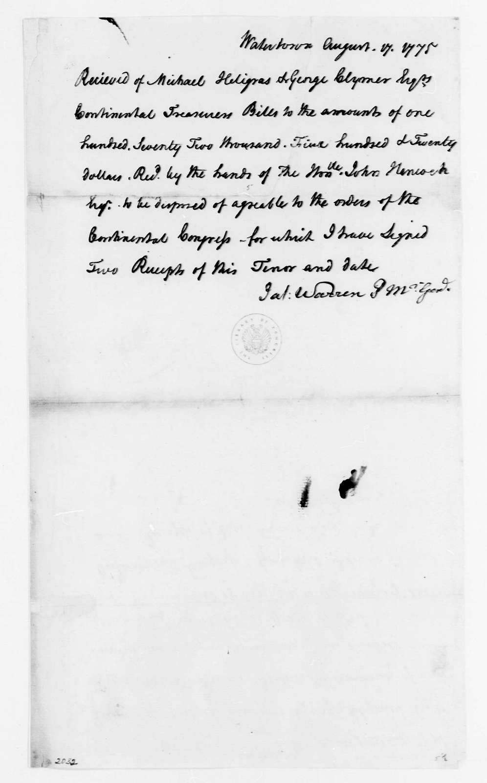 George Washington Papers, Series 4, General Correspondence: James Warren, August 17, 1775, Continental Army Receipt