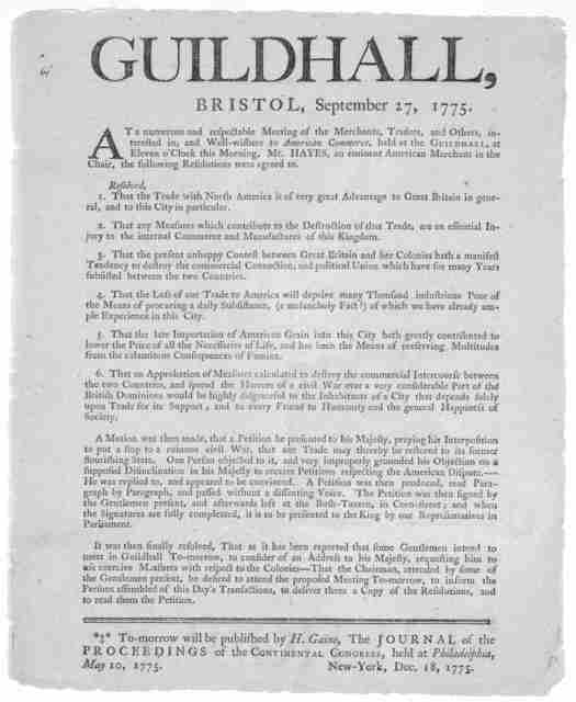 Guildhall, Bristol, September 27, 1775. At a numerous and respectable meeting of the merchants, traders, and others, interested in and well-wishers to American commerce, held at the Guildhall, at eleven o'clock this morning. Mr. Hayes, an eminen