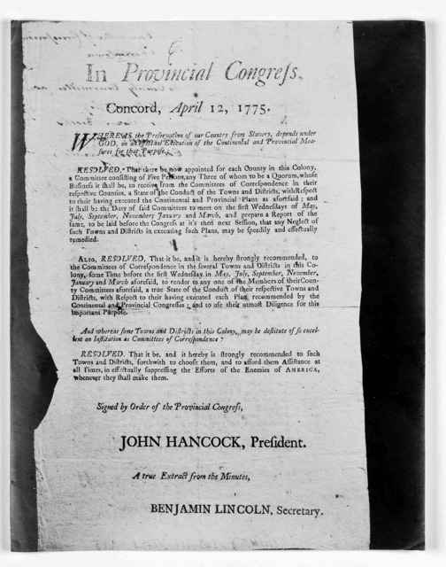 In Provincial congress, Concord, April 12, 1775. Whereas the preservation of our country from slavery, depends under God on an effectual execution of the continental and provincial measures for that purpose. [Resolutions to secure compliance wit