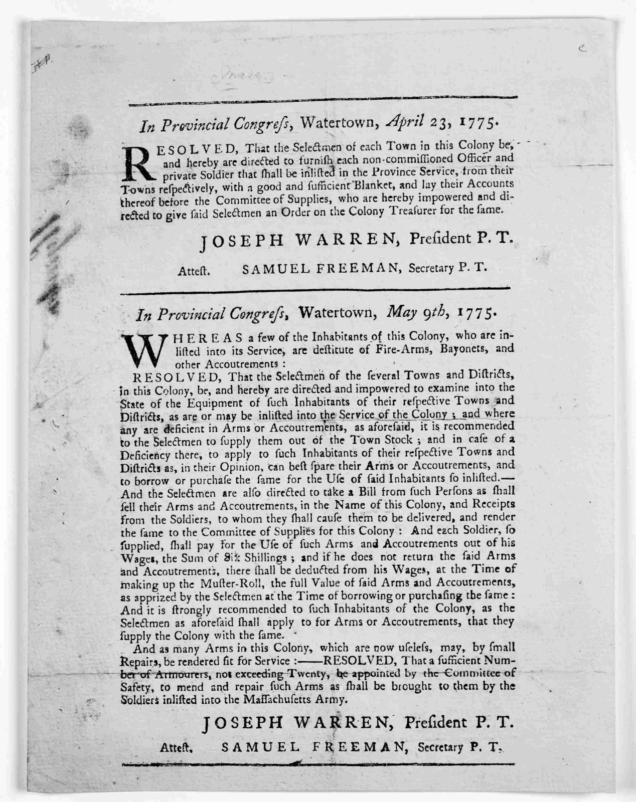 In Provincial congress, Watertown, April 23, 1775. Resolved that the selectmen of each town in this Colony be, and hereby are directed to furnish each non-commissioned officer and private soldier that shall be inlisted in the province service, f