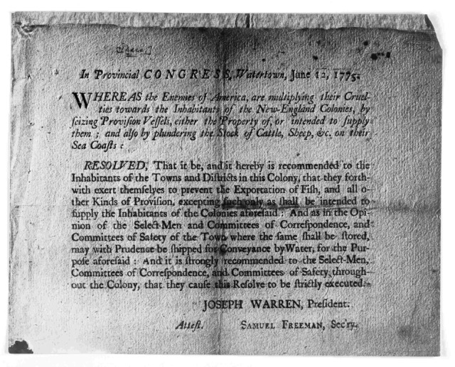 In Provincial congress, Watertown, June 12, 1775. Whereas the enemies of America, are multiplying their cruelties towards the inhabitants of the New-England colonies, by seizing provision vessels, either the property of, or intended to supply th