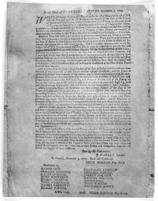In the House of representatives, November 2, 1775. Whereas by two resolves of Congress passed the 1st of May and the 1st of July last, the provision made for the reception and support of the poor of the towns of Boston and Charlestown, who are d