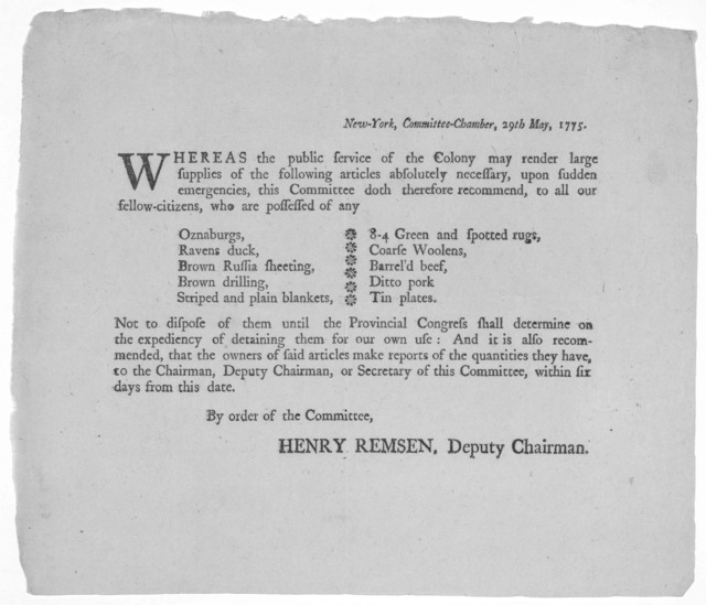 New-York, Committee Chamber, 29th May, 1775. Whereas the public service of the Colony may render large supplies of the following articles absolutely necessary ... [Ten articles of supply not to be disposed of, and requiring report of quantity on