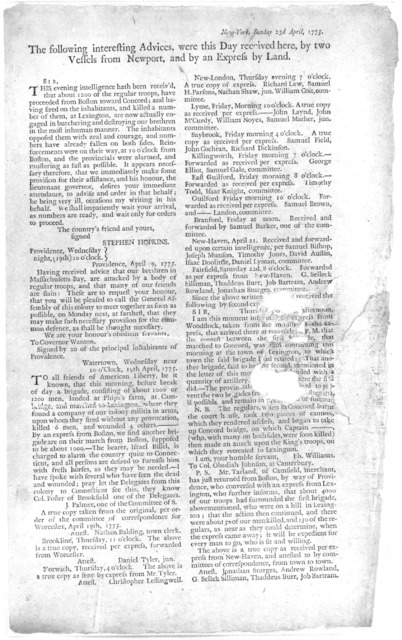 New-York, Sunday 23d April, 1775. The following interesting advices, were this day received here, by two vessels from Newport, and by an express by land [The first news of the battle of Lexington and Concord] [New York, 1775].