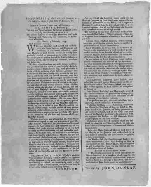 The address of the Lords and Commons to his Majesty, on the present state of America, &c. From the London Gazettee, of February 11. ... [Philadelphia] Printed by John Dunlap [1775].