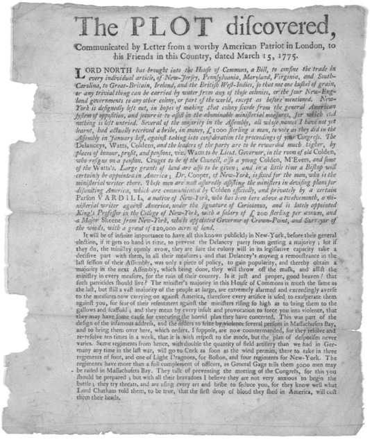 The plot discovered, communicated by letter from a worthy American patriot in London, to his friends in this Country, dated March 15, 1775. [New York? 1775].