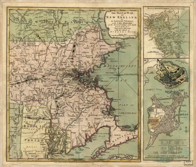 The Seat of war in New England, by an American volunteer, with the marches of the several corps sent by the Colonies towards Boston, with the attack on Bunkers-Hill.