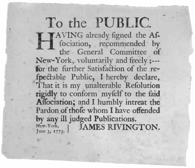 To the public. Having already signed the association, recommended by the General Committee of New-York, voluntarily and freely; --- for the further satisfaction of the respectable public, I hereby declare, That is my unalterable resolution rigid