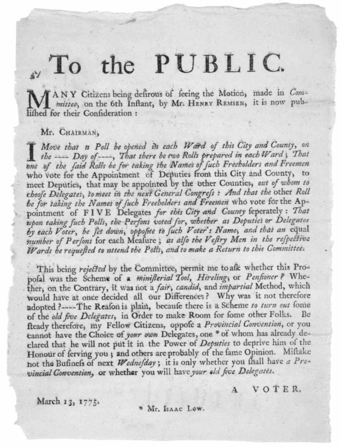 To the public. Many citizens being desirous of seeing the motion, made in Committee on the 6th instant, by Mr. Henry Remsen, it is now published by their consideration [Copy of motion] Mistake not the business of next Wednesday; it is only wheth