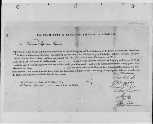 Virginia Colonial Safety Committee; Edmund Pendleton, et al to Thomas Jefferson, September 26, 1775, Printed Commission as Commander of the Albemarle County, Virginia, Militia