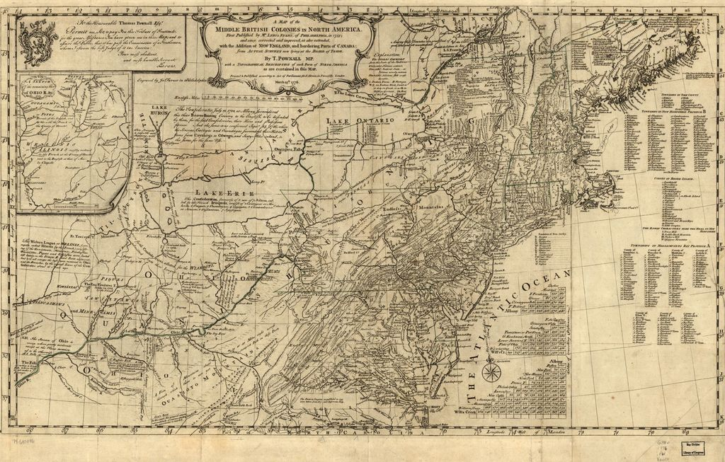 A map of the middle British colonies in North America. First published by Lewis Evans, of Philadelphia, in 1755; and since corrected and improved, as also extended, with the addition of New England, and bordering parts of Canada; from actual surveys now lying at the Board of Trade.