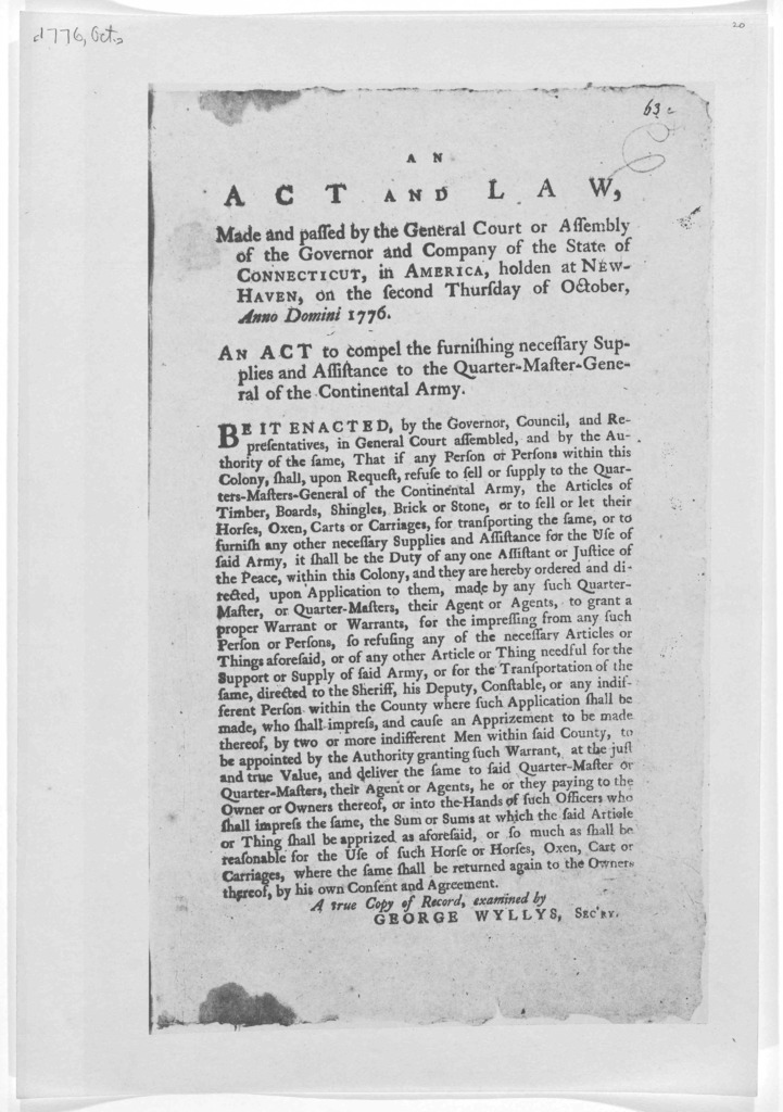 An act and law, made and passed by the General Court or Assembly of the Governor and company of the State of Connecticut, in America, holden at New-Haven, on the second Thursday of October Anno Domini 1776. An act to compel the furnishing necess