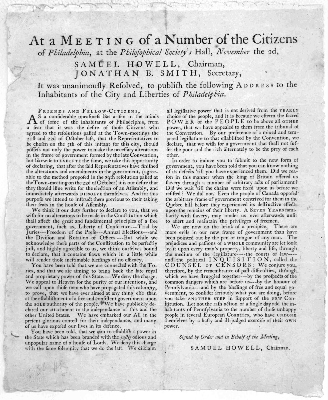 At a meeting of a number of the Citizens of Philadelphia, at the Philosophical Society's Hall, November the 2d, Samuel Howell, Chairman. Jonathan B. Smith, Secretary. It was unanimously resolved, to publish the following address to the inhabitan