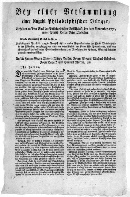 Bey einer versammlung einer anzahl Philadelphischer Bürger, gehalten auf dem Saal der Philosophischen Gesellscaft, den 8ten November, 1776 unter vorsitz Herrn Peter Chevalier. Wurde einmüthig brschlossen. Dass folgende Verhaltungs Vorschriften a