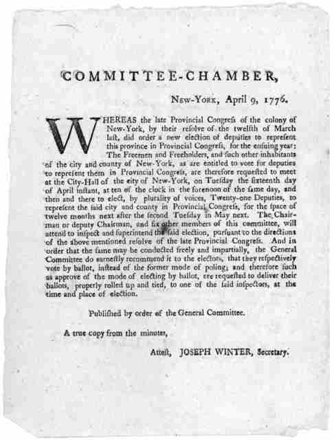Committee-chamber, New-York, April 9, 1776. Whereas the late Provincial Congress of the colony of New-York, by their resolve of the twelfth of March last, did order a new election of deputies to represent this province in Provincial Congress, fo