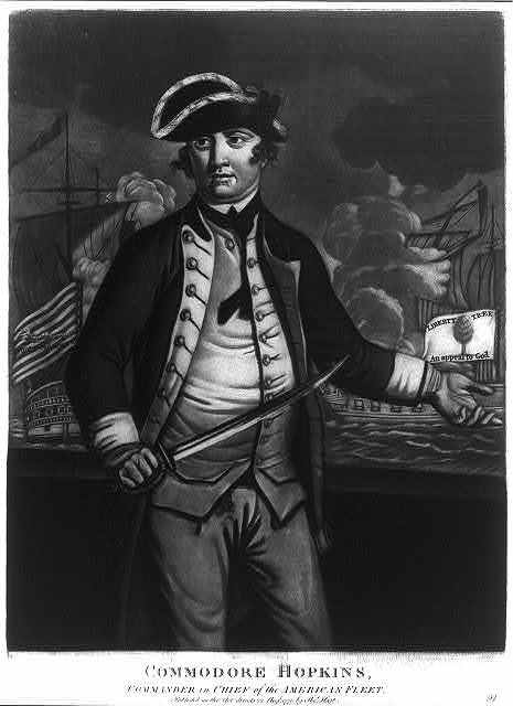 Commodore Hopkins, commander in chief of the American Fleet