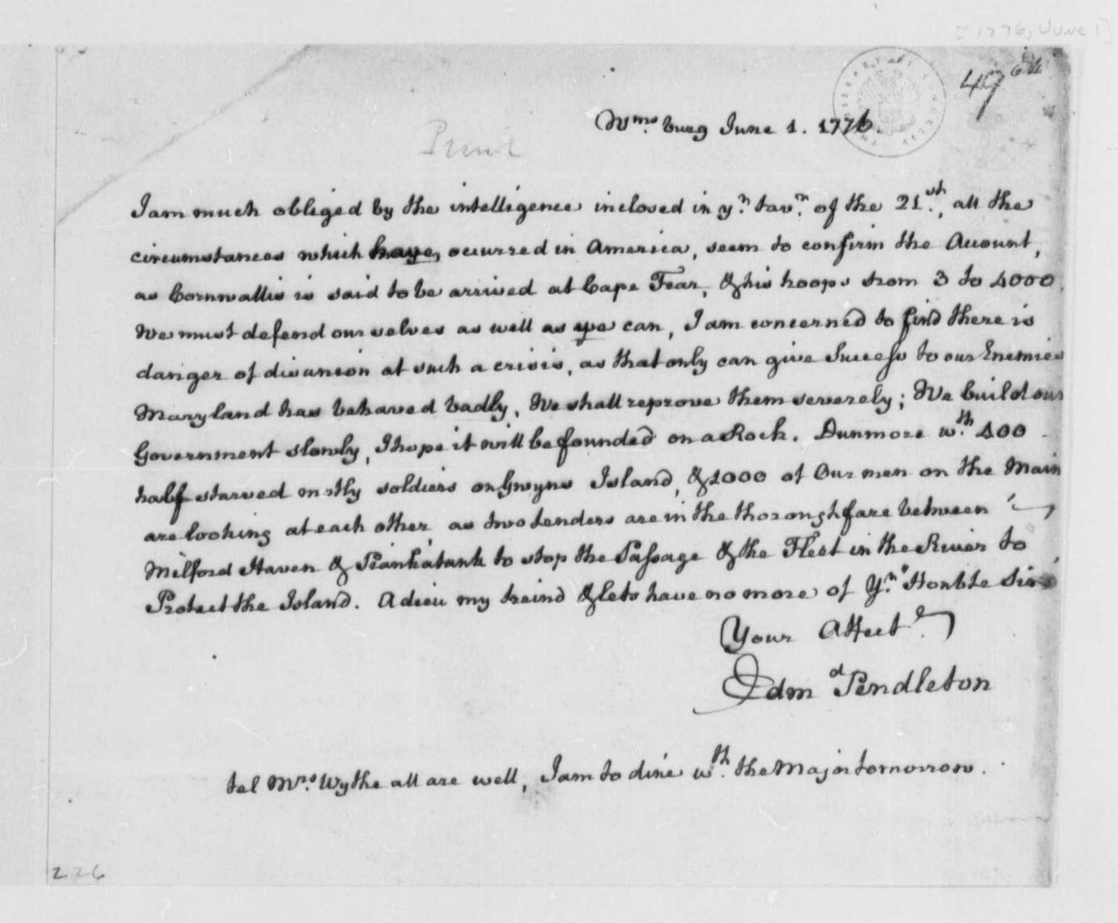 Edmund Pendleton to Thomas Jefferson, June 1, 1776, Report of Cornwallis at Cape Fear; Naval Intelligence