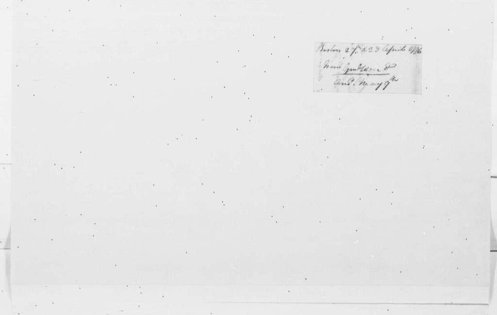 George Washington Papers, Series 4, General Correspondence: Artemas Ward to George Washington, April 27, 1776
