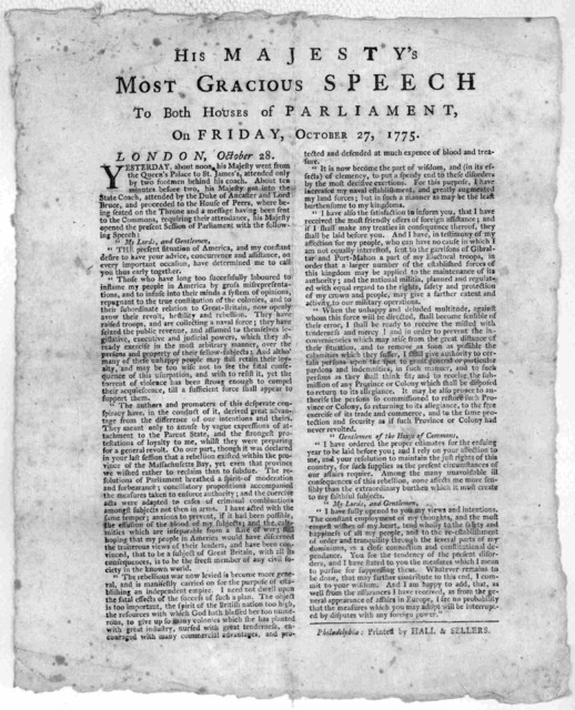 His Majesty's most gracious speech to both Houses of Parliament, on Friday, October 27, 1775. Philadelphia: Printed by Hall & Sellers. [1776].