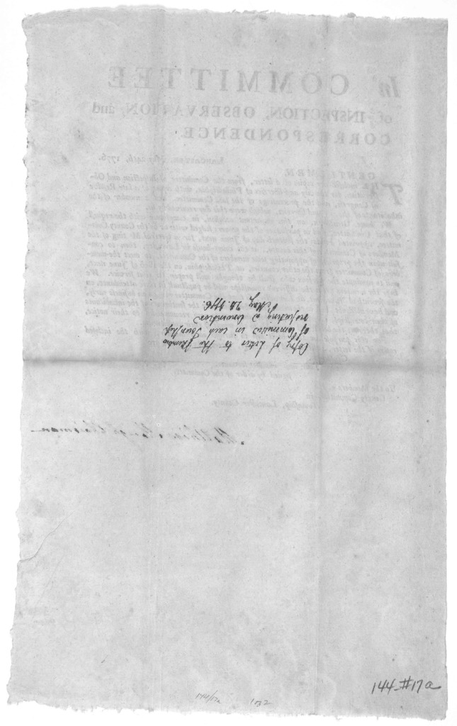 In Committee of inspection, observation, and correspondence. Lancaster. May 24th, 1776. Gentlemen. The inclosed are copies of a letter from the Committee of inspection and observation for the city and liberties of Philadelphia ... [Appointing Fr