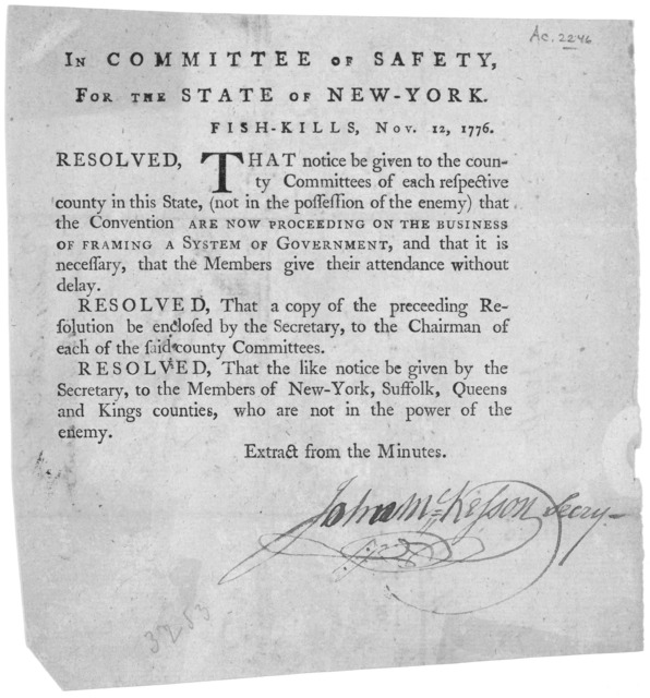 In Committee of safety, for the State of New York. Fish-Kills, Nov. 12, 1776. Resolved, That notice be given to the county committees of each respective county in this state, (not in the possession of the enemy) that the convention are now proce
