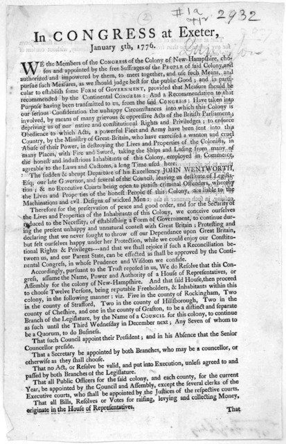 In Congress at Exeter, January 5th, 1776. We the members of the Congress of the Colony of New Hanpshire, chosen and appointed by the free suffrages of the people of said Colony ... to establish some form of government, provided that measure shou