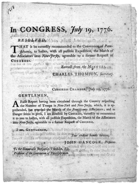 In Congress, July 19, 1776. Resolved. That it be earnestly recommended to the Convention of Pennsylvania to hasten with all possible expedition, the march of the associators into New Jersey, agreeable to a former request of Congress ... In Conve