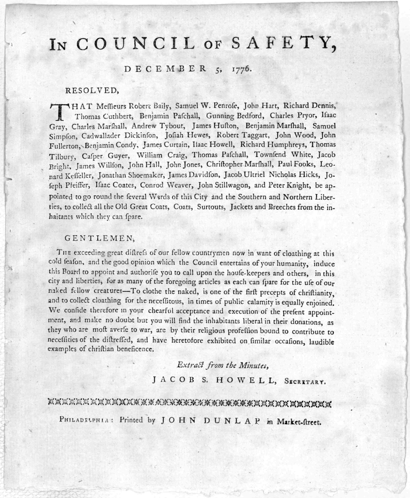 In Council of Safety. December 5, 1776. Resolved that Messieurs Robert Bailey [and 42 others] be appointed to go round the several ward of this City and the Southern and Northern liberties, to collect all the Old Great Coats, coats, surtouts, Ja