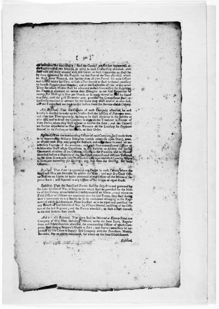 In the House of representatives, December 27 1775. Whereas the time for which the men raised by this Colony for defence of the sea coast thereof, is near expired, and it being necessary that there should be new levies for that purpose [Resolutio