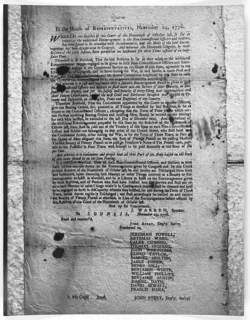 In the House of Representatives. November 24, 1776. Whereas the resolves of this Court of the nineteenth of October last, so far as relates to the additional encouragement to the non-commissioned officers and soldiers, has been found to be atten