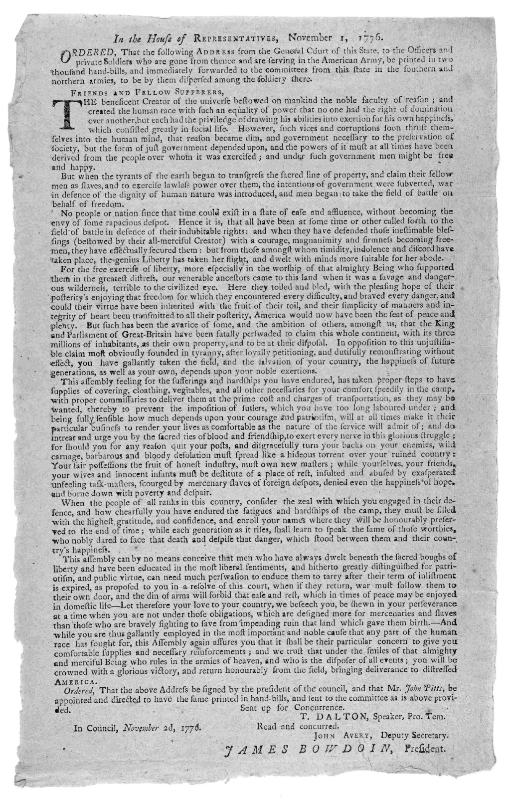 In the House or representatives, November 1, 1776. Ordered, that the following address from the General court of this state, to the officers and private soldiers who are gone from thence and are serving in the American army, be printed in two th