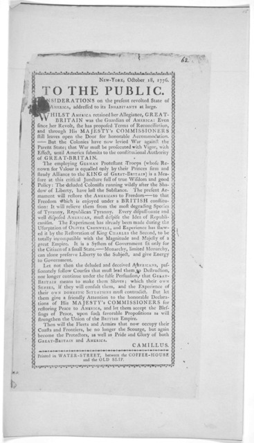 New York, October, 18, 1776. To the public. Considerations on the present revolted state of America, addressed to its inhabitants at large ... [Signed] Camillus. [New York] Printed in Water-Street, between the Coffee-House and the Old Slip. [177