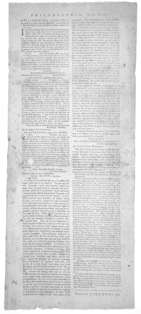 Philadelphia. January 16, 1776. [Extracts of correspondence between Robert Howe and Lord Dunmore forwarded to the president of the Convention at Norfolk.] [Philadelphia:] Printed by John Dunlap [1776].