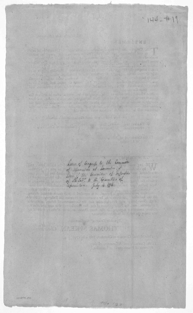 Philadelphia, July 4th, 1776. Gentlemen. The Congress this morning directed us to confer with the Committee of Safety and Inspection, and the Field Officers now in town about the proper mode of collecting the militia of this province, in order t