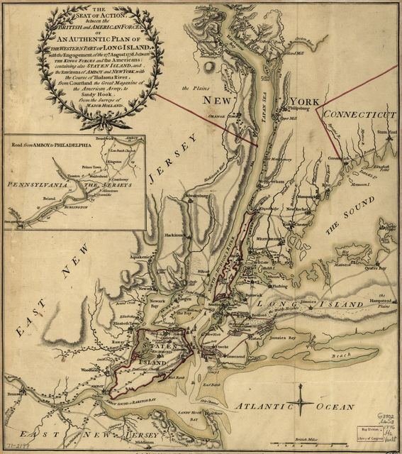 The seat of action, between the British and American forces; or, An authentic plan of the western part of Long Island, with the engagement of the 27th August 1776 between the King's forces and the Americans: containing also Staten Island, and the environs of Amboy and New York, with the course of Hudsons River, from Courtland, the great magazine of the American Army, to Sandy Hook,