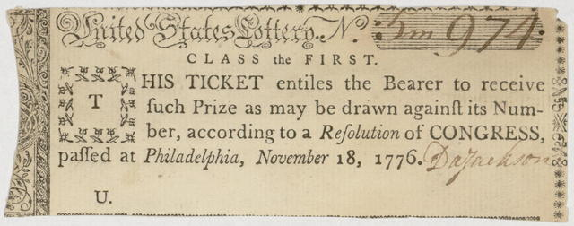 United States Lottery. No. [blank] class the first : This ticket entiles [sic] the bearer to receive such prize as may be drawn against its number, according to a resolution of Congress, passed at Philadelphia, November 18, 1776.